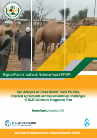 Gap Analysis of Cross-Border Trade Policies, Bilateral Agreements and Implementation Challenges of IGAD Minimum Integration Plan